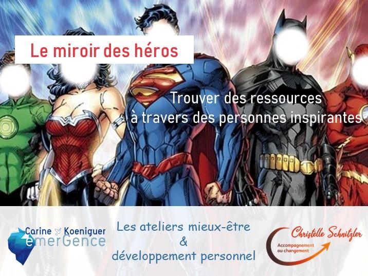 Atelier Le miroir des héros atelier mieux-être et développement personnel STRASBOURG